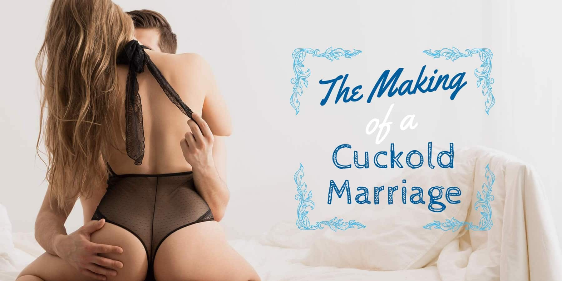 making-of-a-cuckold-marriage