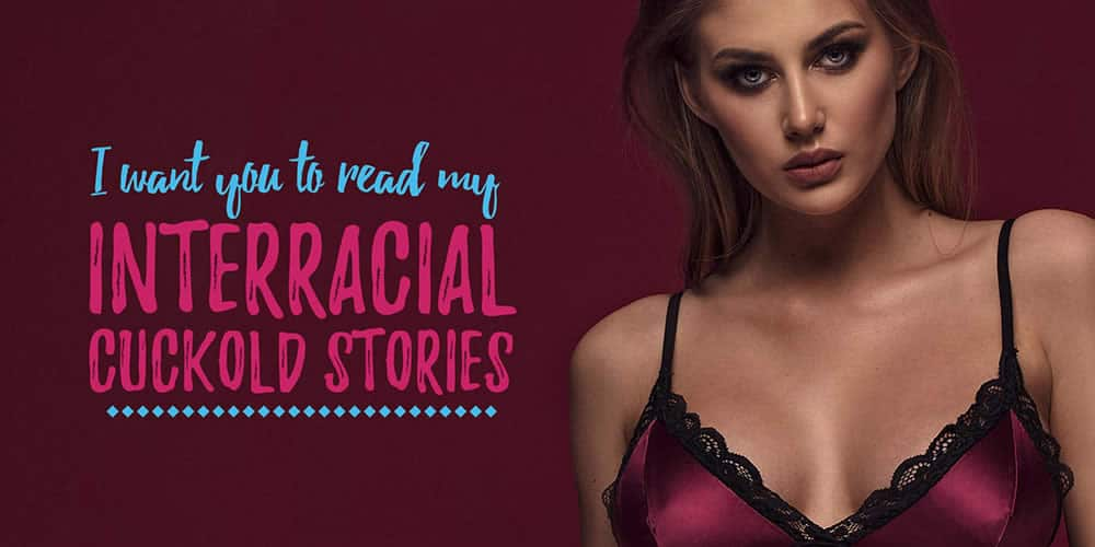 Cuckold stories Young read erotic something is